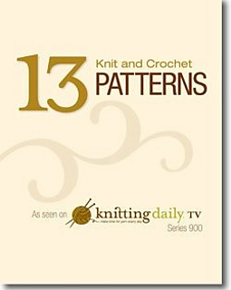 Knitting Daily Patterns : Ravelry: 13 Knit & Crochet Patterns As Seen on Knitting Daily TV Series 9...