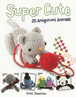 Amigurumi Dragon Patterns : Ravelry: Super Cute: 25 Amigurumi Animals - patterns