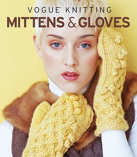 Ravelry: Vogue Knitting: Mittens & Gloves - patterns